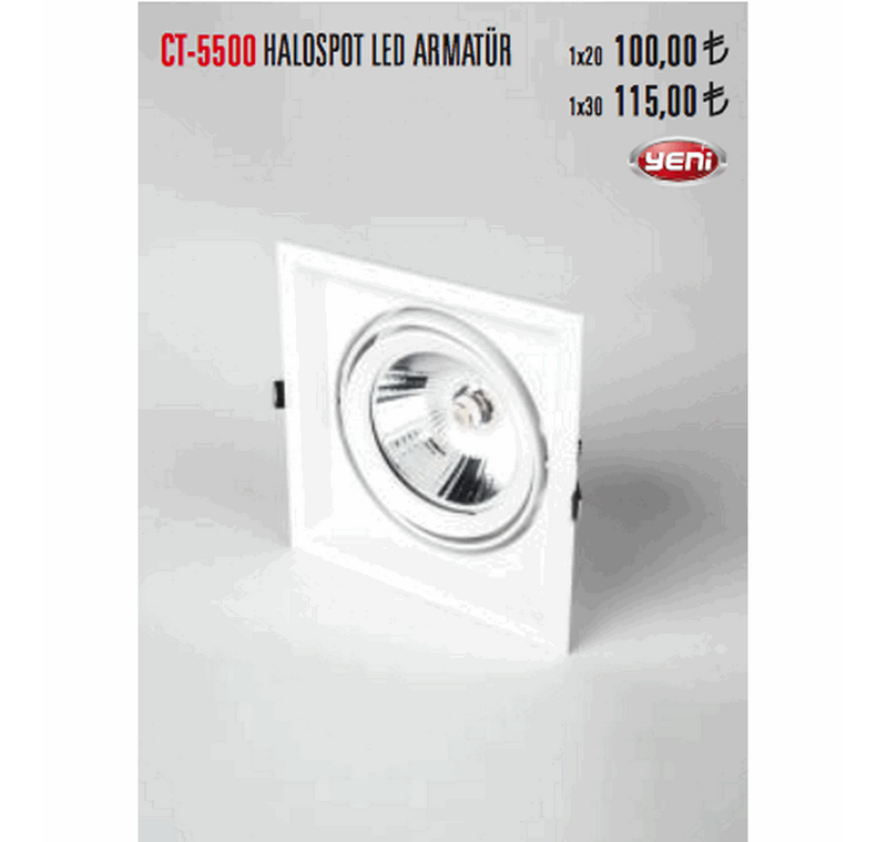 CT -5500 HALOSPOT LED ARMATÜR -CT-5500 HALOSPOT